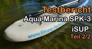 Aqua-Marina-SPK-3-SUP-Board-im-Test-Teil-22-deutschgerman
